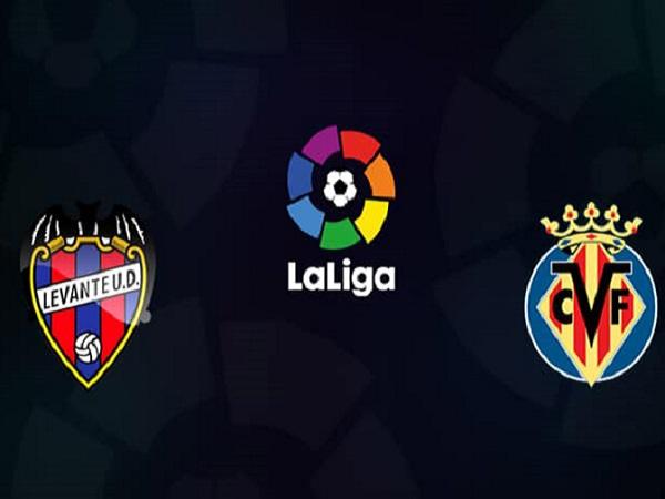 Nhận định Levante vs Villarreal