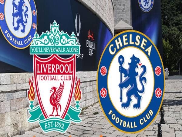 Nhận định Liverpool vs Chelsea, 02h15 ngày 23/07