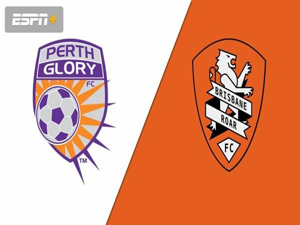 Nhận định Perth Glory vs Brisbane Roar, 17h05 ngày 26/2