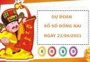 Soi cầu dự đoán XS Đồng Nai Vip ngày 21/04/2021