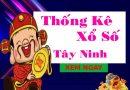 Thống kê XSTN 17/6/2021, thống kê xs Tây Ninh