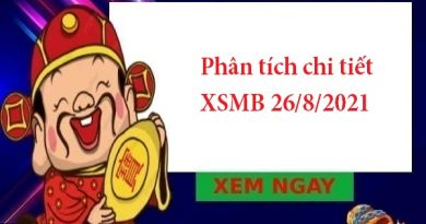 Phân tích chi tiết XSMB 26/8/2021
