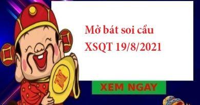 Mở bát soi cầu XSQT 19/8/2021