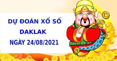 Soi cầu dự đoán xổ số Daklak 24/8/2021 chính xác