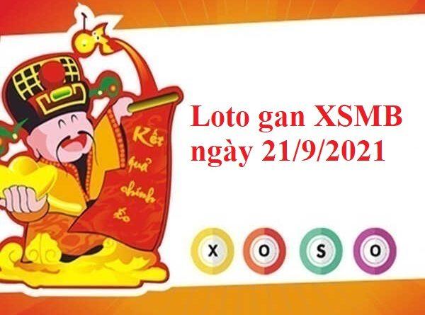 Loto gan KQXSMB ngày 21/9/2021